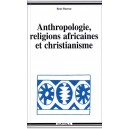 Anthropologie, religions africaines et christianisme