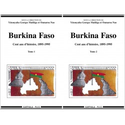 Burkina Faso. Cent ans d'histoire, 1895-1995 (2 tomes)