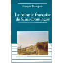 La colonie française de Saint-Domingue