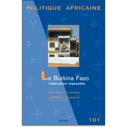 POLITIQUE AFRICAINE N-101. Le Burkina Faso : l'alternance impossible