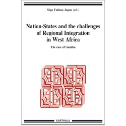 Nation-States and the Challenges of Regional Integration in West Africa. The case of Gambia