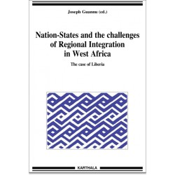 Nation-States and the Challenges of Regional Integration in West Africa. The case of Liberia