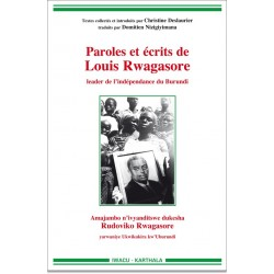 Paroles et écrits de Louis Rwagasore, leader de l'indépendance du Burundi