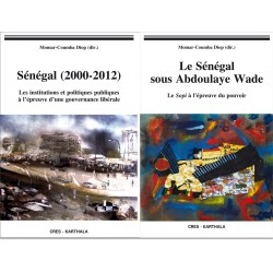 Senegal (2000-2012) Tome 1. Le Senegal sous Abdoulaye Wade Tome 2