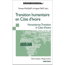Transition humanitaire en Côte d'Ivoire. Humanitarian Transition in Côte d'Ivoire