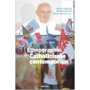 Ethnographie du catholicisme contemporain