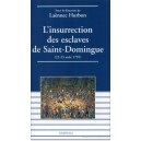 L'insurrection des esclaves de Saint-Domingue (22-23 août 1791)