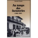 Au temps des factoreries (1900-1950)